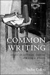 Cover of Common Writing: Essays on Literary Culture and Public Debate